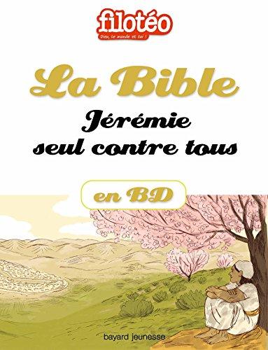 La Bible En BD, Jérémie Seul Contre Tous Filotéo Doc French Edition