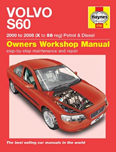 volvo s60 petrol and diesel service and repair manual 2000 to 2008 rh amazon com volvo s60 2012 owner's manual owners manual volvo s60 2014