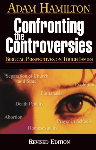 Confronting the Controversies: Biblical Perspectives on...