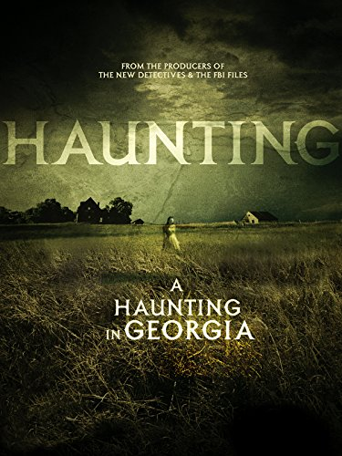 A Haunting in Georgia