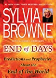 End of Days: Predictions and Prophecies About the