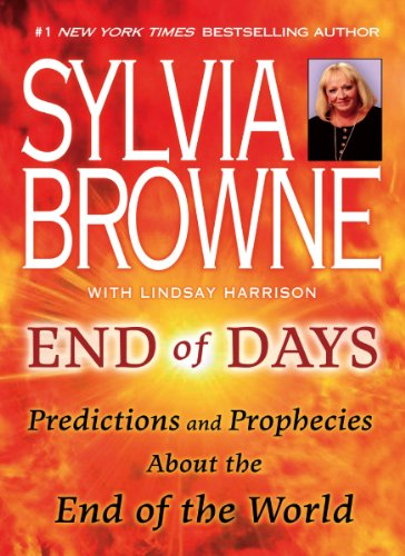 End Of Days: Predictions and prophecies about the end of the world eBook