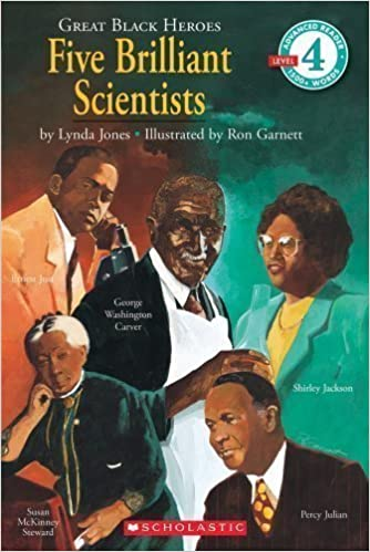 Scholastic Reader Level 4: Great Black Heroes: Five Brilliant Scientists: Five Brilliant Scientists (Level 4) by Jones, Lynda (2000)