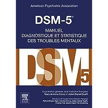 DSM-5 - Manuel diagnostique et statistique des troubles mentaux (French Edition)