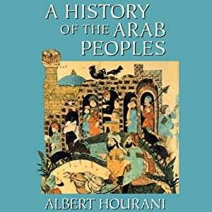 A History of the Arab Peoples Hörbuch