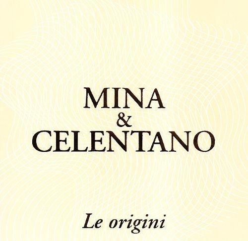 Mina - Le Origini By Mina & Celentano (2010-11-23) - Zortam Music