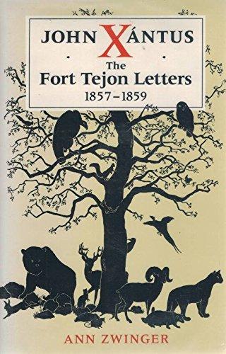 John Xántus: The Fort Tejon Letters, - Tejon Ca