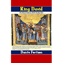 King David: The Black Hebrew With Ruddy Skin