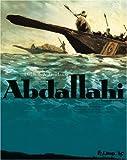 Abdallahi (Tome 2-Traversée d'un désert)