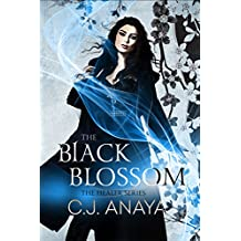 The Black Blossom: A Fated Mates Fantasy Romance (The Healer Series Book 2)