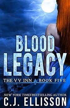 Blood Legacy: Adult Urban Fantasy (The V V Inn Book 5) by [Ellisson, C.J.]