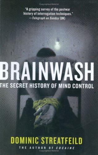 Read Online Brainwash: The Secret History of Mind Control pdf epub