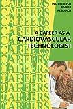 Career as a Cardiovascular Technologist