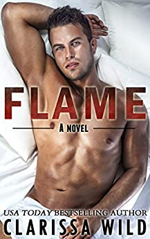 Flame (New Adult Romance) - #2 Fierce Series by [Wild, Clarissa]