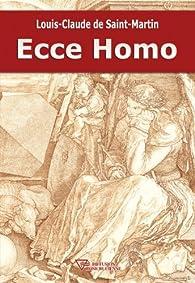 Ecce Homo par Louis-Claude de Saint-Martin
