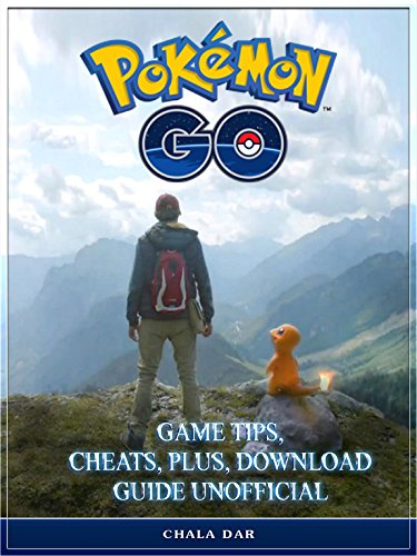 Pokemon Go Game Tips, Cheats, Plus, Download Guide Unofficial Photo - Pokemon Gaming