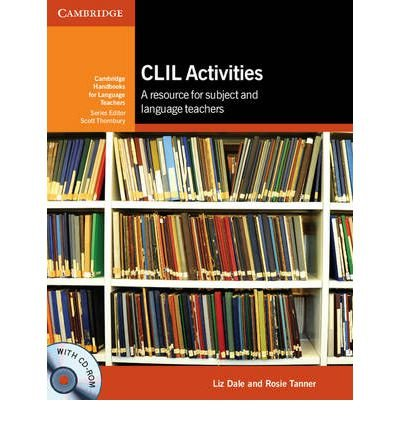 Read Online CLIL Activities with CD-ROM: A Resource for Subject and Language Teachers (Cambridge Handbooks for Language Teachers) (Mixed media product) - Common pdf epub