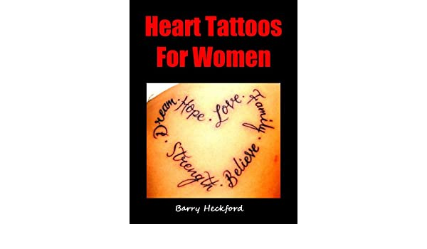 00bccede3 Heart Tattoos for Women eBook: Barry Heckford: Amazon.ca: Kindle Store