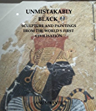 Unmistakably Black: Sculpture and Paintings From The World's First Civilisation (Egypt Only)