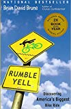 Rumble Yell: Discovering America's Biggest Bike Ride