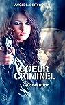 Coeur criminel, tome 1 : Affectaction par Deryckere