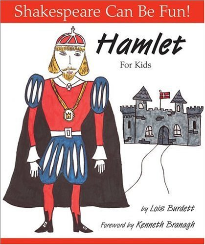 Download By Lois Burdett Hamlet For Kids (Shakespeare Can Be Fun!) [Library Binding] pdf