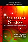 img - for Oxidative Stress: A Focus on Cardiovascular Disease Pathogenesis (Cardiology Research and Clinical Developments) book / textbook / text book