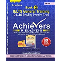 General Training Book-2 Reading Practice Tests 21 to 40, Achievers 9 Bands