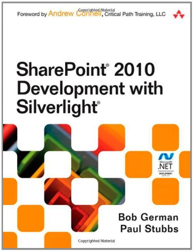 [PDF] SharePoint 2010 Development with Silverlight Free Download | Publisher : Addison-Wesley Professional | Category : Computers & Internet | ISBN 10 : 0321769597 | ISBN 13 : 9780321769596