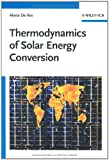 Thermodynamics of Solar Energy Conversion, Alexis De Vos, 352740841X