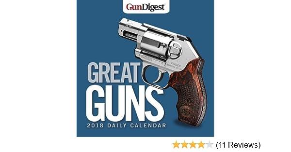 Amazon com: Gun Digest Great Guns 2018 Daily Calendar