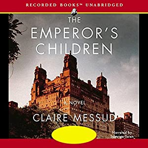 The Emperor's Children Audiobook