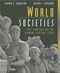 World Societies: The Evolution of Human Social Life