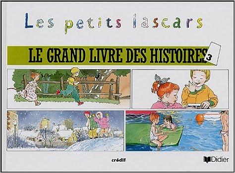 Les Petits Lascars Numero 3 Le Grand Livre Des Histoires