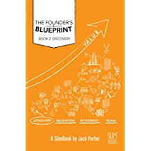 Founder's Blueprint - Book 2: Discovery: The Roadmap to Startup Success