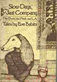 Slow Days, Fast Company, Eve Babitz, 0394409841