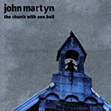 The Church With One Bell by John Martyn (1998-08-02)