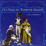 Offenbach: La Fille Du Tambour Major