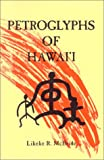 Petroglyphs of Hawaii, L. R. McBride, 0912180498
