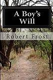 A Boy's Will, Robert Frost, 1497453100