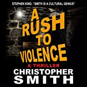 A Rush to Violence: Book Five in the Fifth Avenue Series | Christopher Smith
