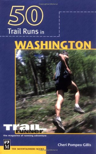 Gem Trails Washington (50 Trail Runs in Washington (Trail Running))