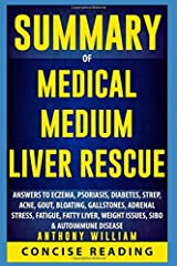 Summary of Medical Medium Liver Rescue By Anthony William Paperback