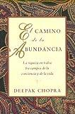 El Camino de la Abundancia, Deepak Chopra, 187842405X