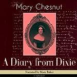 A Diary from Dixie | Mary Chesnut