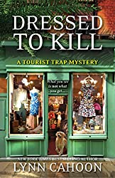 Dressed To Kill (A Tourist Trap Mystery)