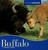 Buffalo, Phyllis J. Perry, 0761418660