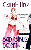 Bad Girls Don't (Berkley Sensation)
