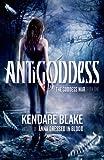 Antigoddess, Kendare Blake, 0765334461