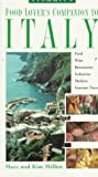 Italy: a Food Lover's Companion (Frommer's Food Lover's Companion to Italy)